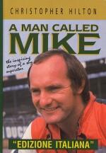 A MAN CALLED MIKE (UN UOMO DI NOME MIKE)