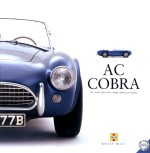 AC COBRA THE TRUTH BEHIND THE ANGLO-AMERICAN LEGEND