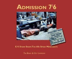 ADMISSION 7/6 - E.V. STARR SNAPS THE 60S SPEED MERCHANTS