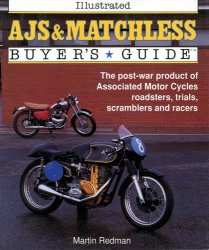AJS & MATCHLESS ILLUSTRTED BUYER'S GUIDE