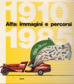 ALFA IMMAGINI E PERCORSI 1910-1985
