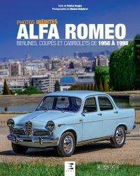 ALFA ROMEO BERLINES, COUPES ET CABRIOLETS DE 1958 A 1998
