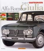 ALFA ROMEO GIULIA ARTICOLI E PROVE DAL 1962 AL 1977