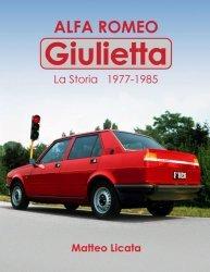 ALFA ROMEO GIULIETTA - LA STORIA 1977-1985