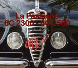 ALFA ROMEO LA PASSIONE 6C 2300 - 6C 2500 1934-1953