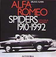 ALFA ROMEO SPIDERS CATALOGUE RAISONNE' 1910-1992