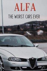 ALFA THE WORST CARS EVER