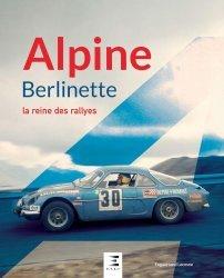 ALPINE BERLINETTE - LA REINE DES RALLYES