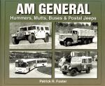 AM GENERAL HUMMERS MUTTS BUSES & POSTAL JEEPS
