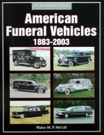 AMERICAN FUNERAL VEHICLES 1883-2003