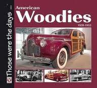 AMERICAN WOODIES 1928-1953