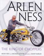 ARLEN NESS THE KING OF CHOPPERS
