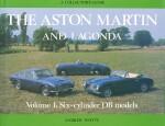ASTON MARTIN AND LAGONDA VOL.1 SIX-CYLINDER DB MODELS
