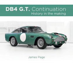 ASTON MARTIN DB4 G.T. CONTINUATION: HISTORY IN THE MAKING