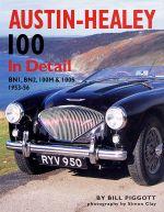 AUSTIN HEALEY 100 IN DETAIL BN1 BN2 100M & 100S 1953-1956