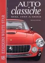 AUTO CLASSICHE DAL 1945 A OGGI