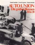 AUTO UNION DIE GROSSEN RENNEN 1934-39