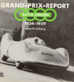 AUTO UNION GRAND PRIX REPORT 1934-1939