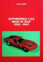 AUTOMODELLI 1/43 MADE IN ITALY 1900-1991