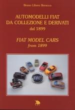 AUTOMODELLI FIAT DA COLLEZIONE E DERIVATI DAL 1899