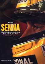 AYRTON SENNA MEMORIES AND MEMENTOES FROM A LIFE LIVED AT FULL SPEED