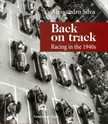 BACK ON TRACK RACING IN THE 1940S