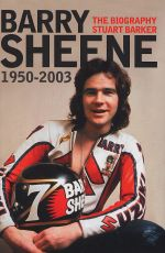 BARRY SHEEN 1950-2003 THE BIOGRAPHY