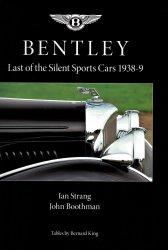 BENTLEY LAST OF THE SILENT SPORTS CARS 1938-9