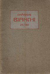 BIANCHI CHASSIS 25/40 (ORIGINALE)