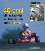 BIREL 40 ANNI DI STORIA E TECNICA DEL KART