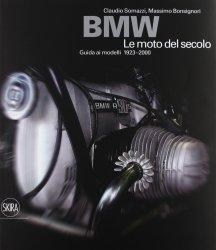 BMW LE MOTO DEL SECOLO