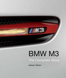 BMW M3 THE COMPLETE STORY