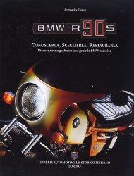 BMW R90S CONOSCERLA, SCEGLIERLA, RESTAURARLA