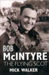 BOB MCINTYRE THE FLYING SCOTT (BROSSURA)