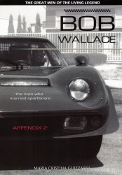 BOB WALLACE THE MAN WHO MARRIED SPORTSCARS - APPENDIX 2