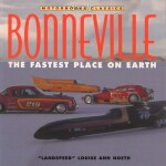 BONNEVILLE THE FASTEST PLACE ON EARTH