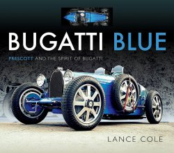BUGATTI BLUE: PRESCOTT AND THE SPIRIT OF BUGATTI