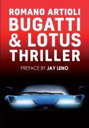 BUGATTI & LOTUS THRILLER (ENGLISH EDITION)