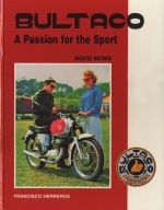 BULTACO A PASSION FOR THE SPORT