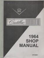 CADILLAC 1964 SHOP MANUAL