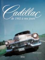 CADILLAC DE 1902 A NOS JOURS
