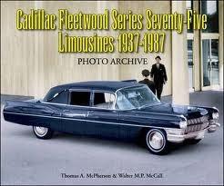CADILLAC FLEETWOOD SERIES SEVENTY-FIVE LIMOUSINES 1937-1987