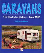 CARAVANS THE ILLUSTRATED HISTORY FROM 1960