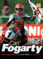 CARL FOGARTY THE COMPLETE RACER (H641)