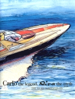 CARLO THE LEGEND RIVA THE MYTH (UPDATE OF 2 VOL.)