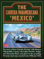 """CARRERA PANAMERICANA """"MEXICO"""" (1950-1954), THE"""