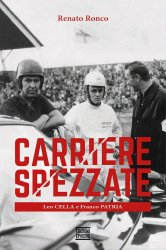CARRIERE SPEZZATE - LEO CELLA E FRANCO PATRIA