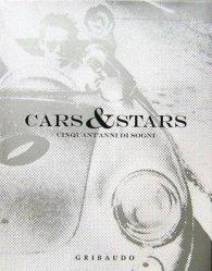 CARS & STARS - CINQUANT'ANNI DI SOGNI