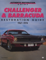 CHALLENGER & BARRACUDA RESTORATION GUIDE 1967-1974