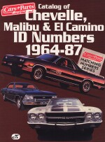 CHEVELLE, MALIBU & EL CAMINO ID NUMBERS 1964-87, CATALOG OF